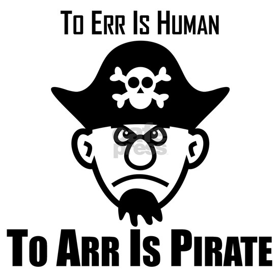 To Arr Is Pirate Captain