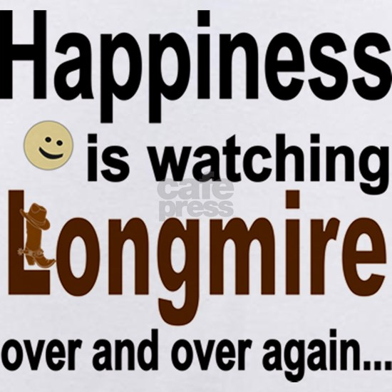 Happiness Is Watching Longmire