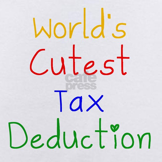 Worlds Cutest Tax Deduction