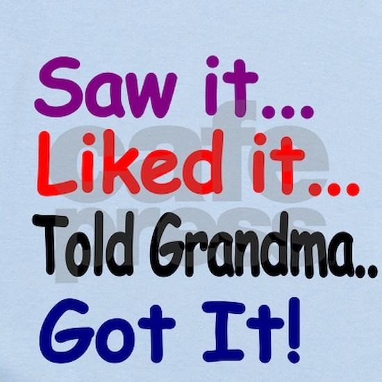 Saw it, liked it, told Grandma, got it!