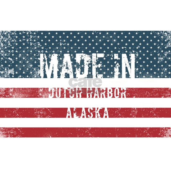 Made in Dutch Harbor, Alaska