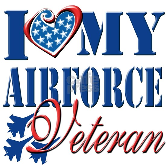 I Love My Airforce Veteran