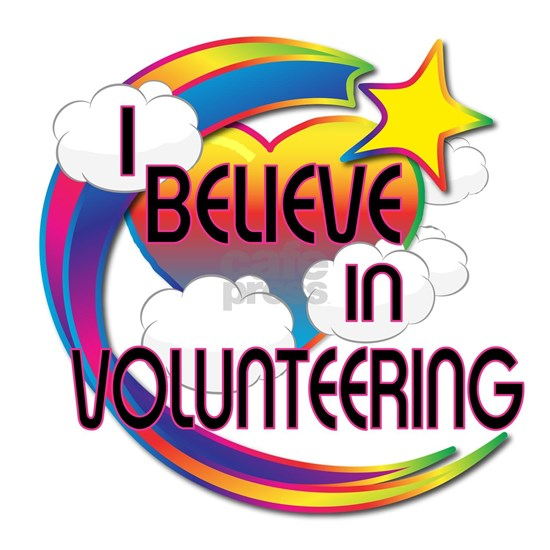 I Believe In Volunteering Cute Believer Design
