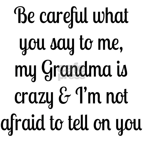 My Grandma is Crazy