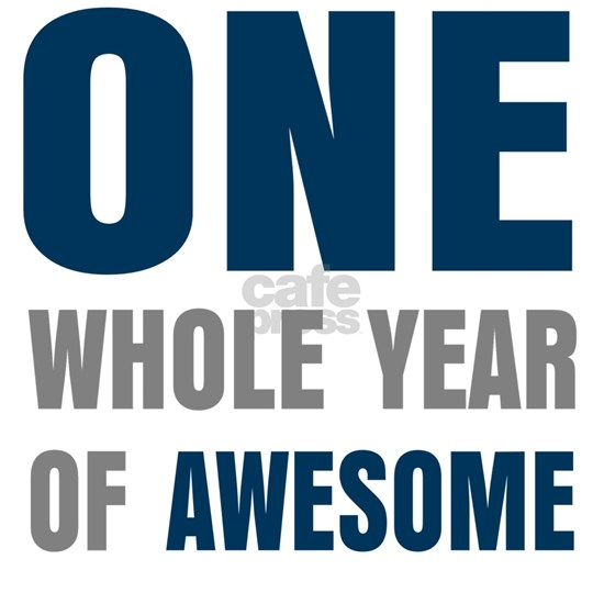 One year awesome