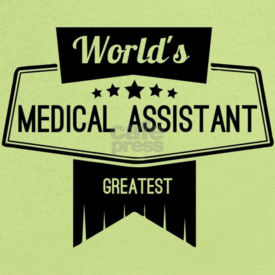 World's Best Medical Assistant