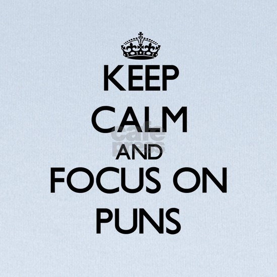 Keep Calm and focus on Puns baby hat