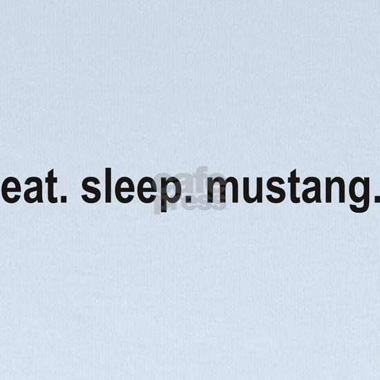 eat sleep mustang copy