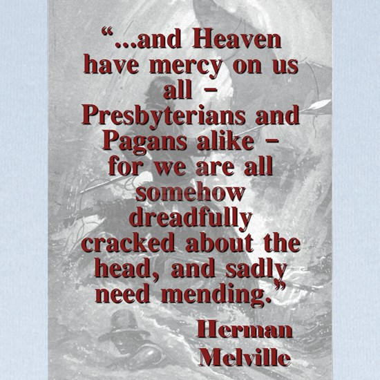 And Heaven Have Mercy On Us All - Melville