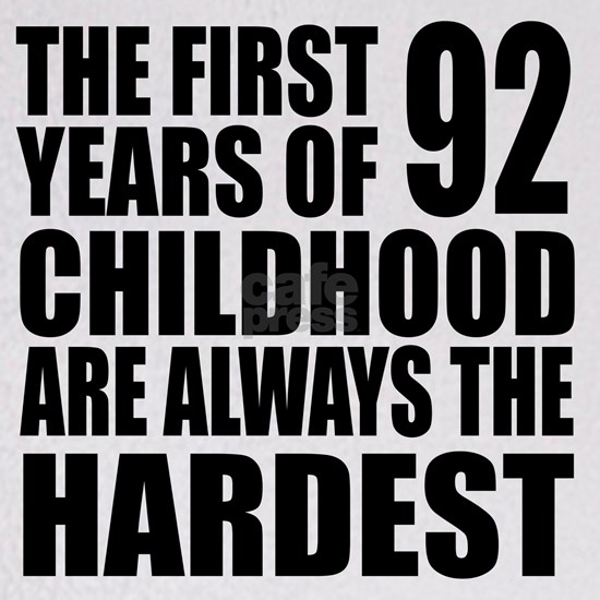 92 Childhood Are Always