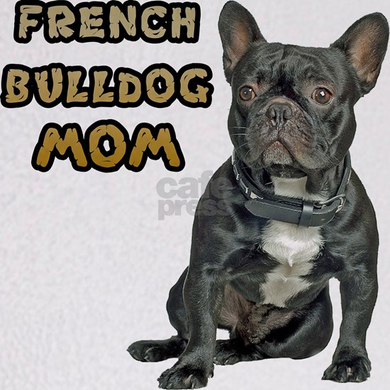 French Bulldog Mom