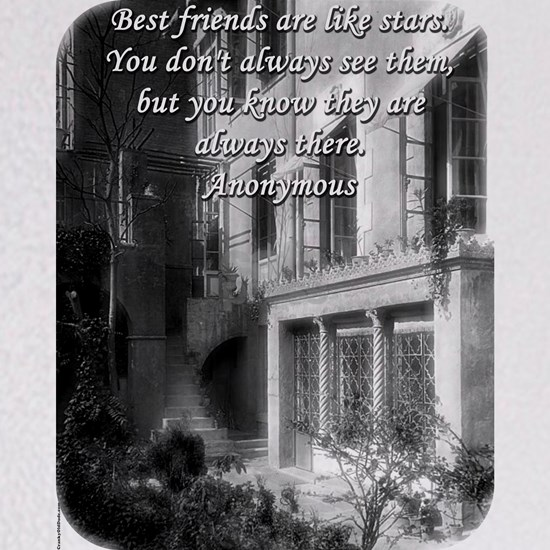 Best Friends Are Like Stars - Anonymous