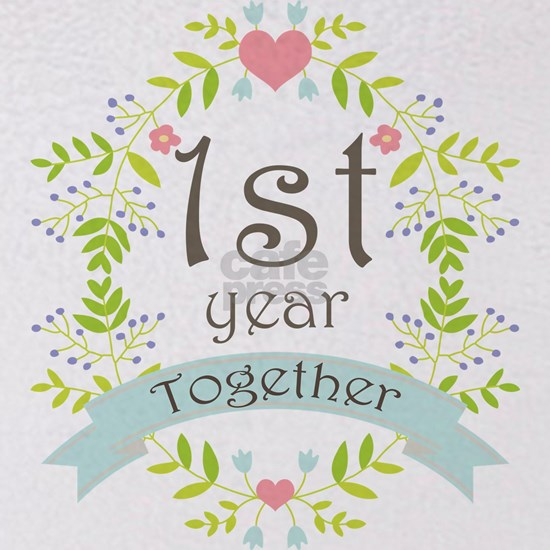 Anniversary 1st Year Together