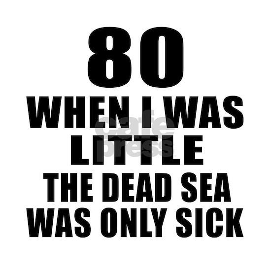 80 When I Was Little Birthday