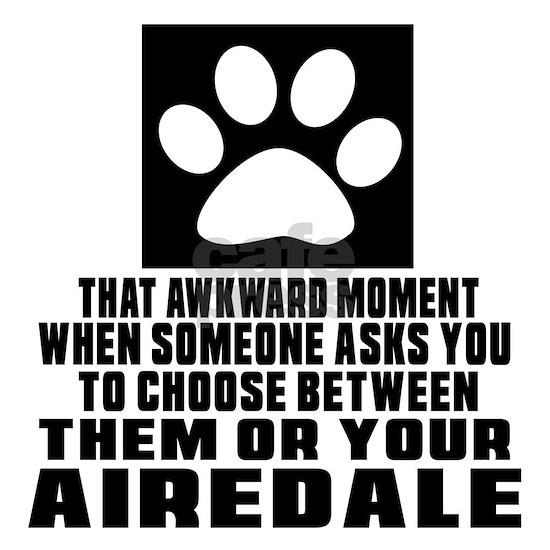 Airedale Awkward Dog Designs