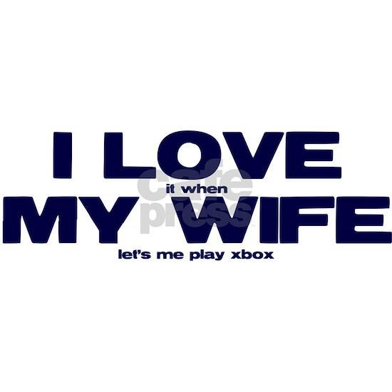 Love my wife Xbox