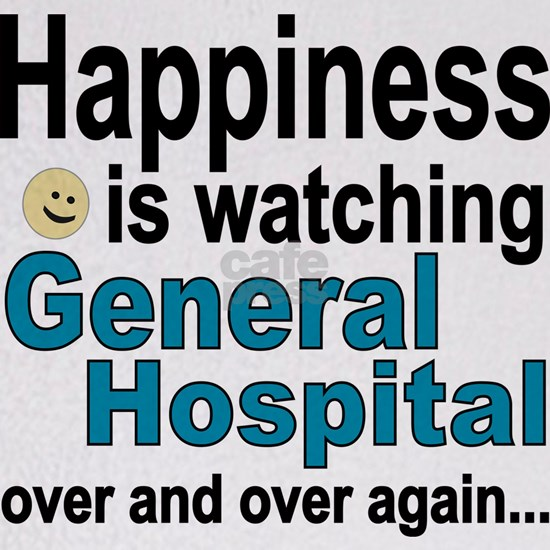 Happiness Is Watching General Hospital