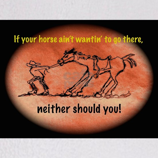 Horse Won't Go There