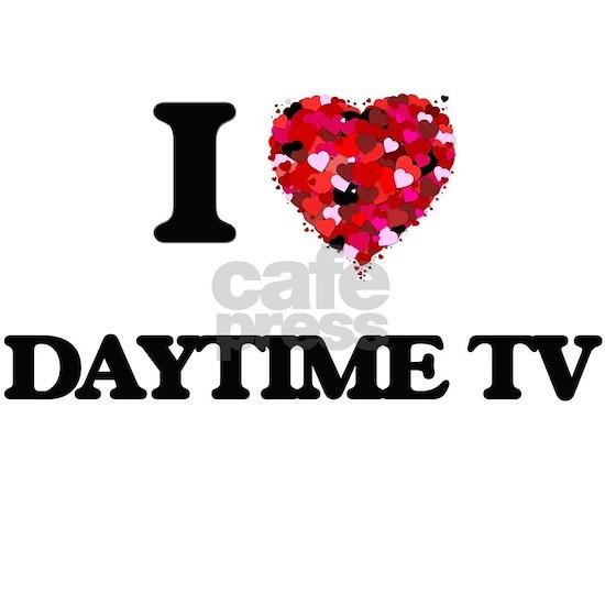I love Daytime Tv