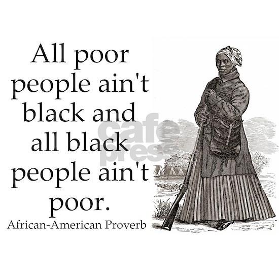 All Poor People Aint Black