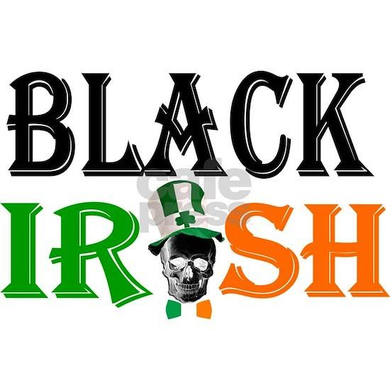 Black Irish St Patricks day