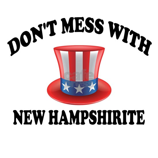 Do Not Mess With New Hampshirite