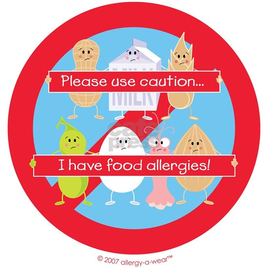 Please Use Caution... I Have Food Allergies! By Al