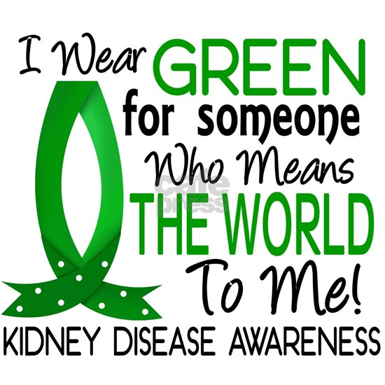 D Means The World To Me Kidney Disease