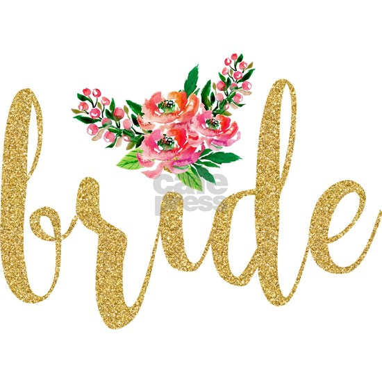 Gold Glitter Bride text floral accent