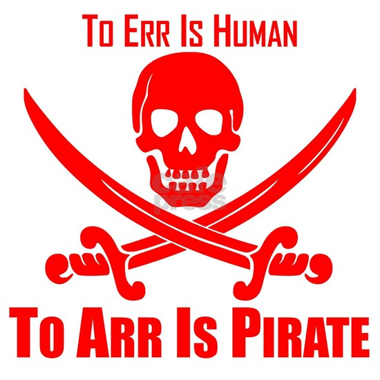To Arr Is Pirate Red