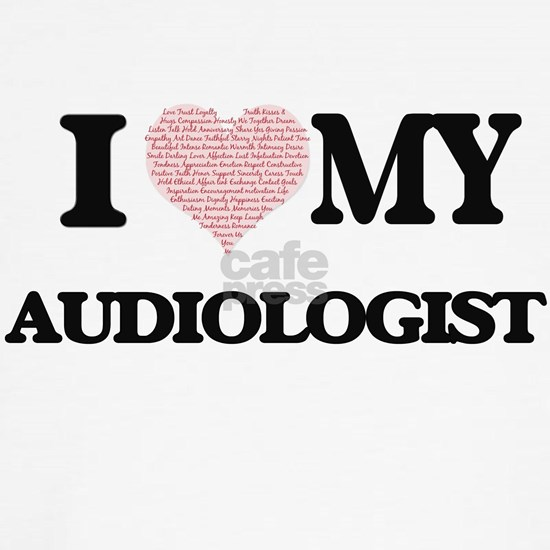 I love my Audiologist (Heart Made from Words)