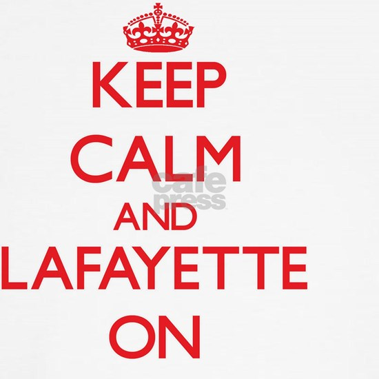 Keep Calm and Lafayette ON