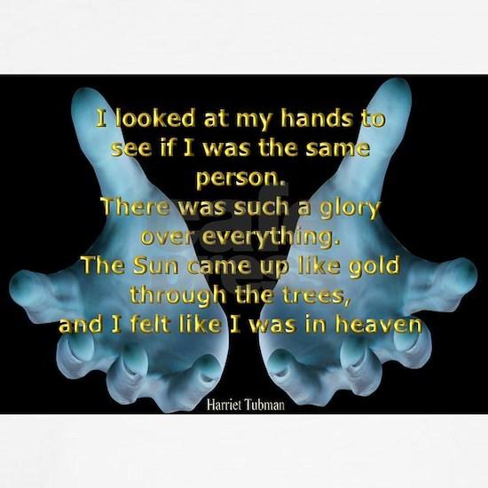 Hands, Harriet Tubman