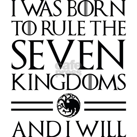 I Was Born To Rule