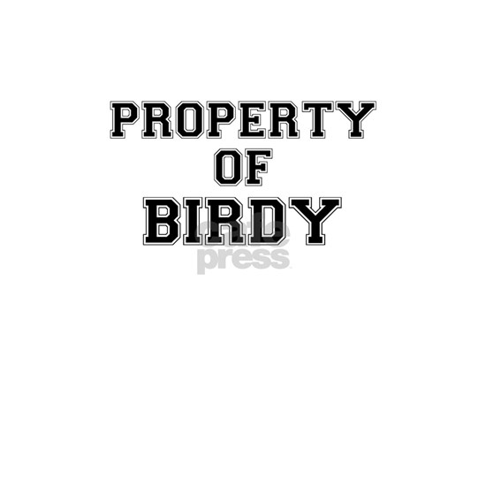Property of BIRDY