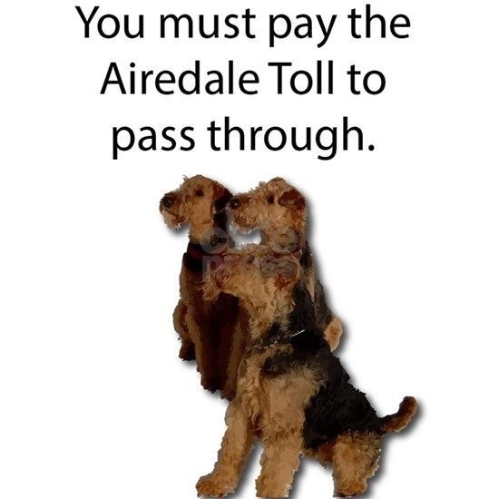Will you pay the Airedale Troll Toll?