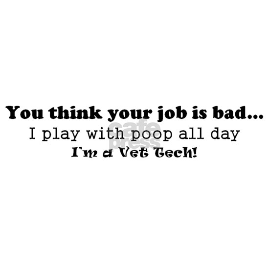 Veterinary Technician poop