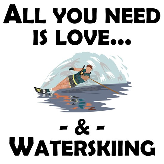 Love And Waterskiing