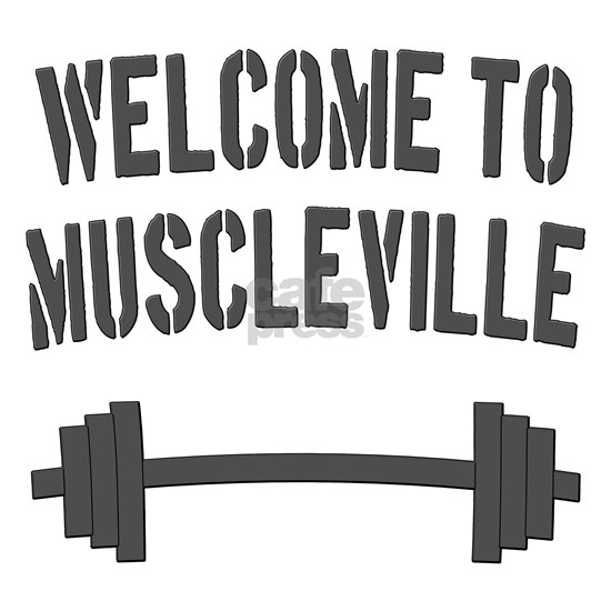 Welcome to Muscleville