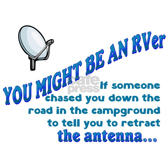 You Might Be An RVer...antenna