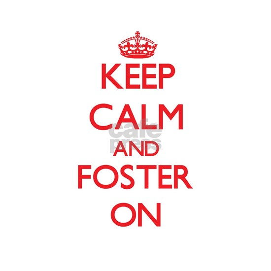 Keep Calm and Foster ON