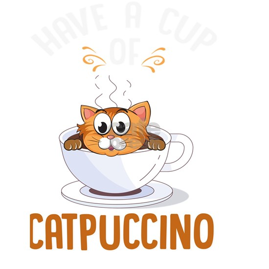 Have A Cup Of Catpuccino Gift