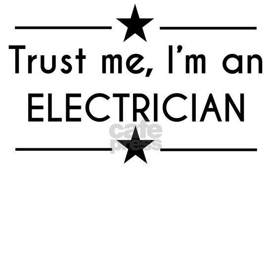 Trust Me Im An Electrician