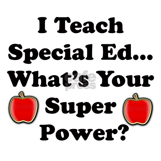 Special Ed. Teacher