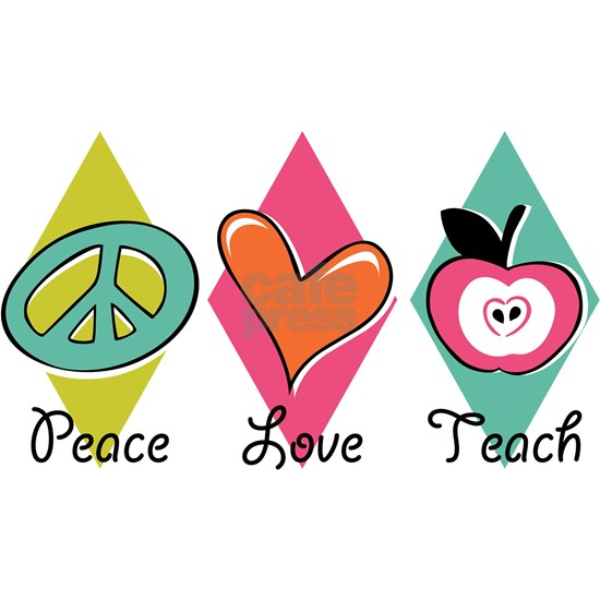 Peace Love Teach