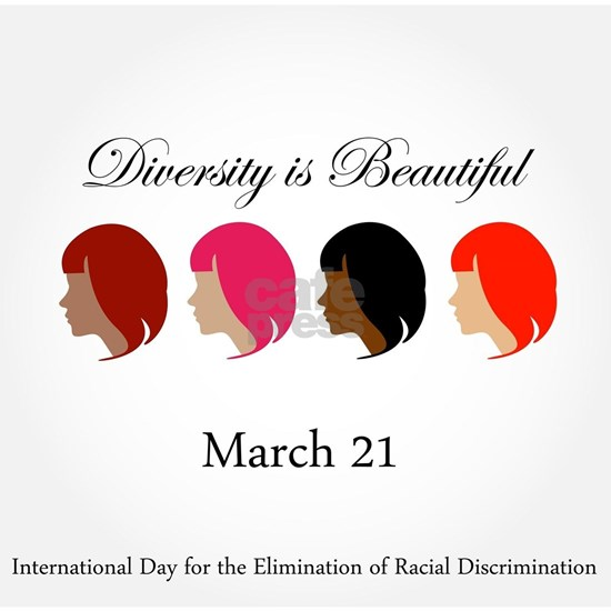Diversity is beautiful- March 21