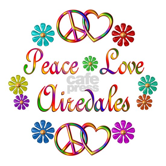 Peace Love Airedales