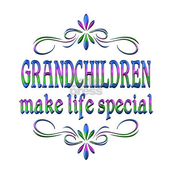 Grandchildren Make Life Special