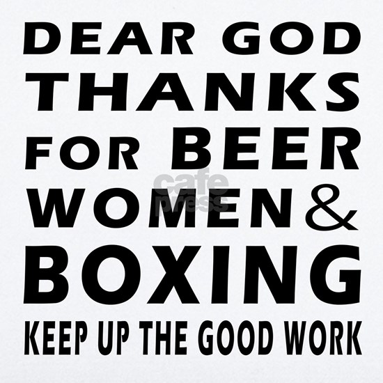 Beer Women And Boxing
