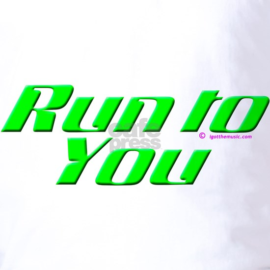 run_to_you